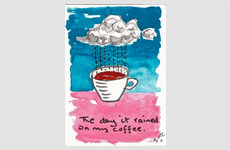 The day it rained on my coffee - Patacard by Barry McCullough